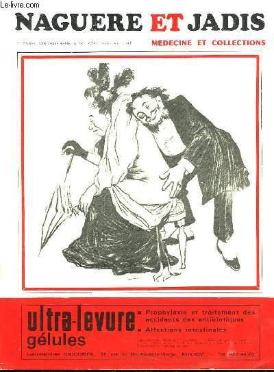 NAGUERRE ET JADIS N° 162. AVRIL 1968. MEDECINE ET COLLECTION.SOMMAIRE: LES POINCONS D ARGENTERIE SOUSL ANCIEN REGIIME; TOUT CE QUI BRILLE N EST PAS OR...