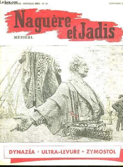 NAGUERRE ET JADIS N° 51. NOVEMBRE 1956. SOMMAIRE: LES HOMMES SANDWICHES, PIPI UN ANCIEN FORCAT PREFERE LA GUILLOTINE AU BAGNE...