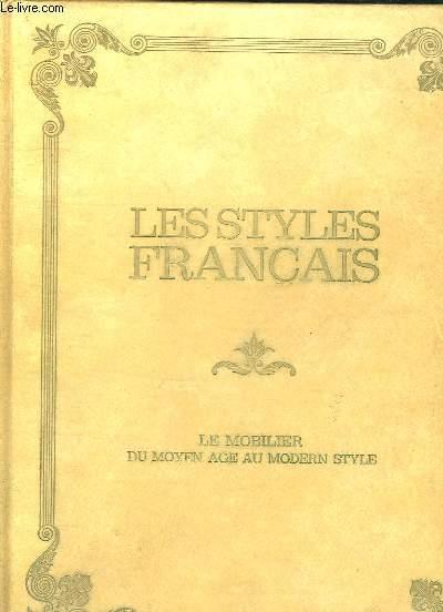 LES STYLES FRANCAIS. LE MOBILIER DU MOYEN AGE A LA REVOLUTION. 1500 - 1900.