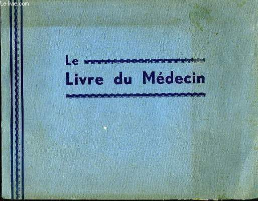 LE LIVRE DU MEDECIN. 1934.