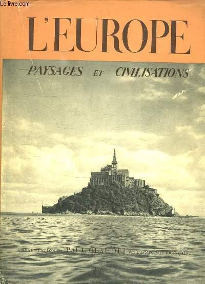 L EUROPE. PAYSAGES ET CIVILISATIONS.