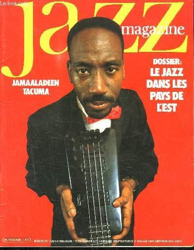 JAZZ MAGAZINE N° 328. SOMMAIRE: UZESTE MUSICAL EN DANGER,  DES NOUVELLES DE TOUS LES COINS DU JAZZ...
