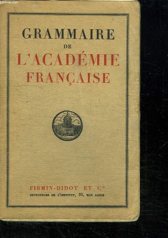 GRAMMAIRE DE L ACADEMIE FRANCAISE.