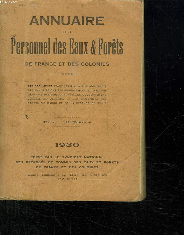 ANNUAIRE DU PERSONNEL DES EAUX ET FORETS DE FRANCE ET DES COLONIES.