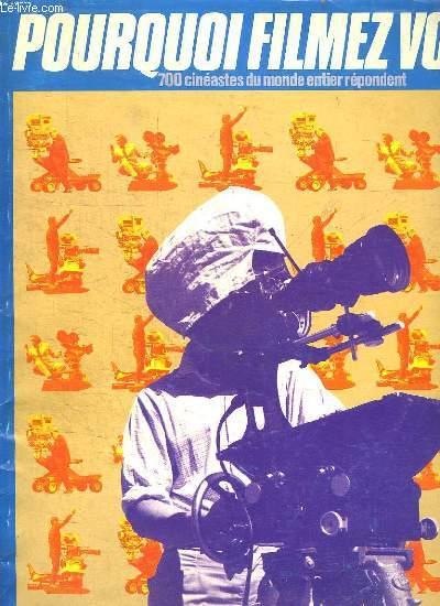 LIBERATION.  N° HORS SERIE 1987. POURQUOI FILMEZ VOUS?