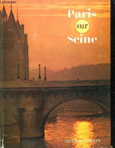 PARIS SUR SEINE.