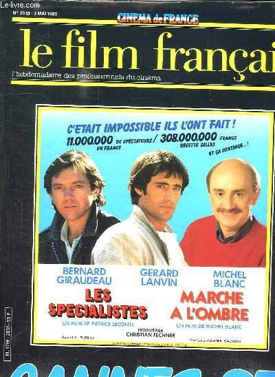 CINEMA DE FRANCE. LE FILM FRANCAIS N° 2035 3 MAI 1985. SOMMAIRE: CANNES PRATIQUE, HOMMAGE PIERRE ETAIX, LE MARCHE...