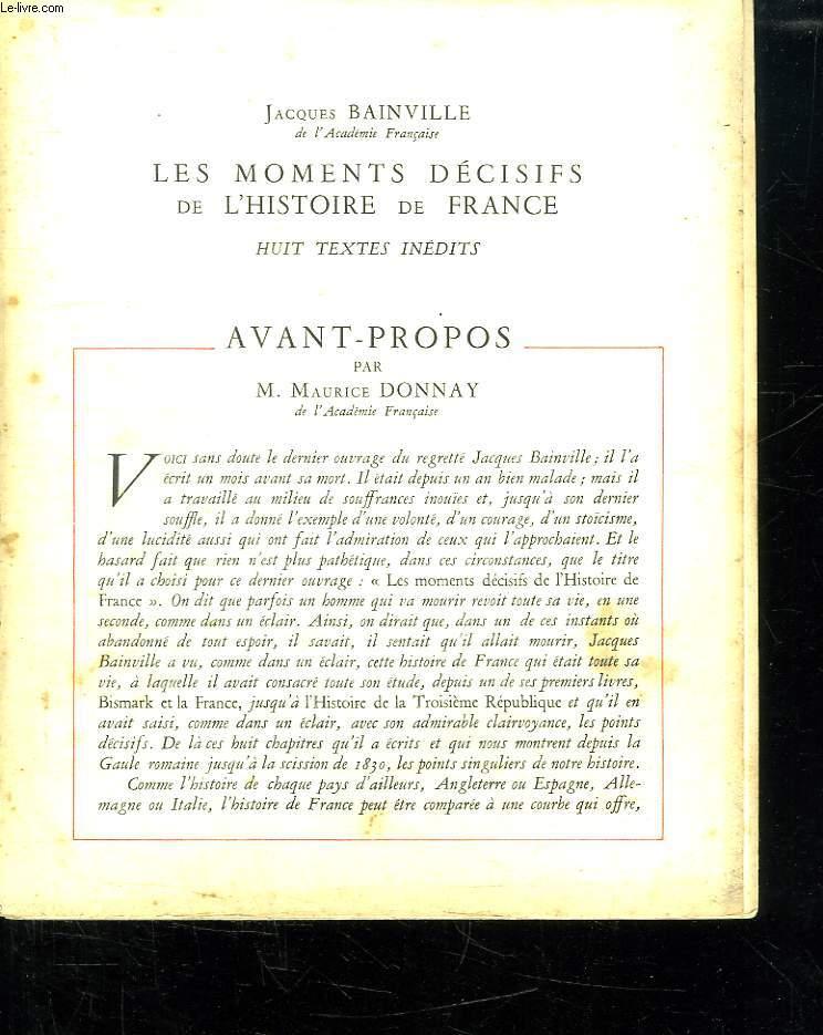 LES MOMENTS DECISIFS DE L HISTOIRE DE FRANCE. HUIT TEXTES INEDITS. INCOMPLET MANQUE LA PLANCHE N° 4.