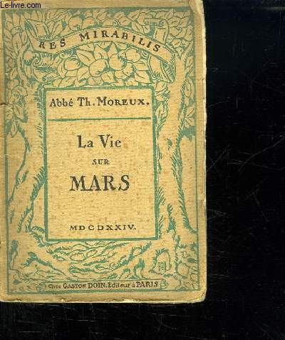 RES MIRABILIS. LA VIE SUR MARS.