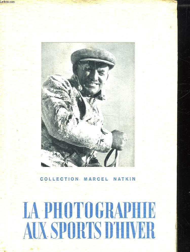 LA PHOTOGRAPHIE AUX SPORTS D HIVER. 1.
