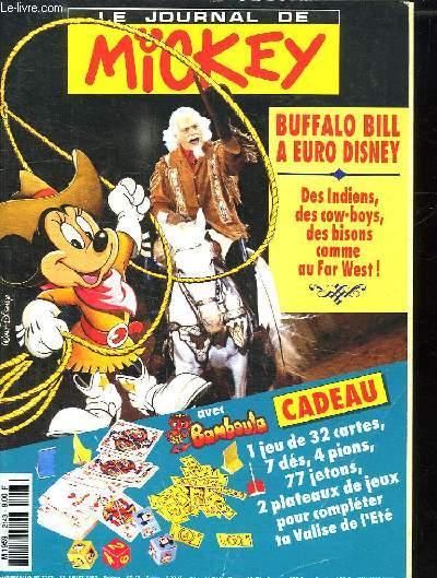 LE JOURNAL DE MICKEY N° 2143 DU 13 JUILLET 1993. SOMMAIRE: ILS SONT FOUS TOUS CES COLLECTIONNEURS, EURO DISNEY BUFFALO BILL FAIT SON NUMERO...