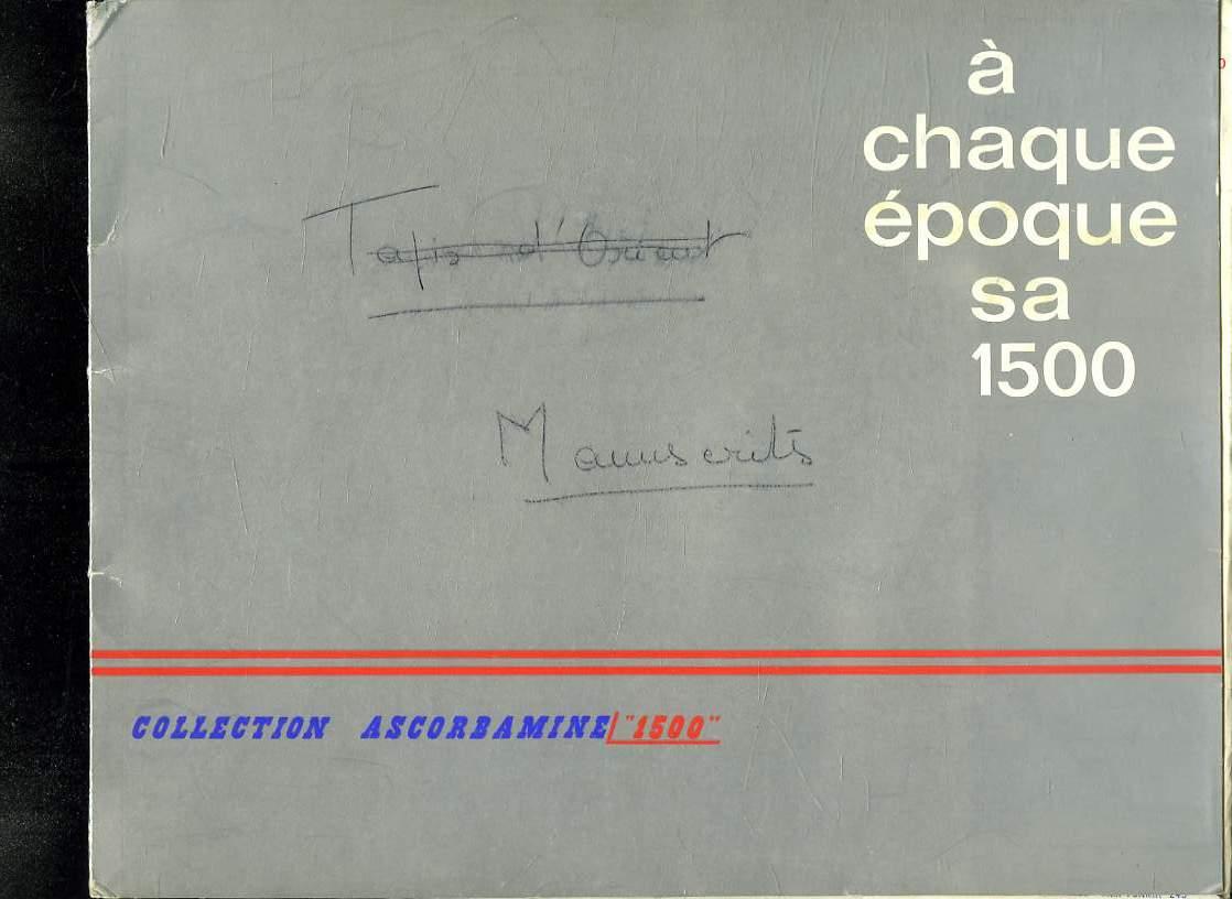 A CHAQUE EPOQUE SA 1500.