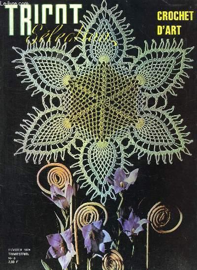 TRICOT N° 8 FEVRIER 1974. CROCHET D ART.