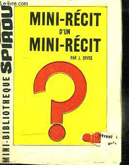 MINI BIBLIOTHEQUE SPIROU N° 159. MINI RECIT D UN MINI RECIT.