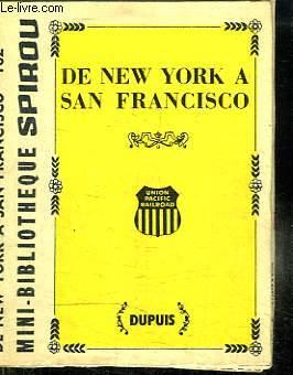 MINI BIBLIOTHEQUE SPIROU N° 162. DE NEW YORK A SAN FRANCISCO.