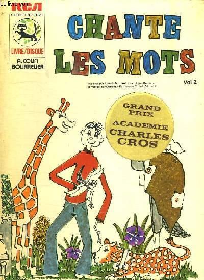 CHANTE LES MOTS VOLUME 2. LIVRE DISQUE.