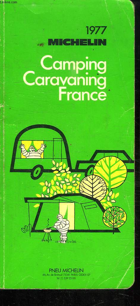 CAMPING, CARAVANING, FRANCE MICHELIN 1977.
