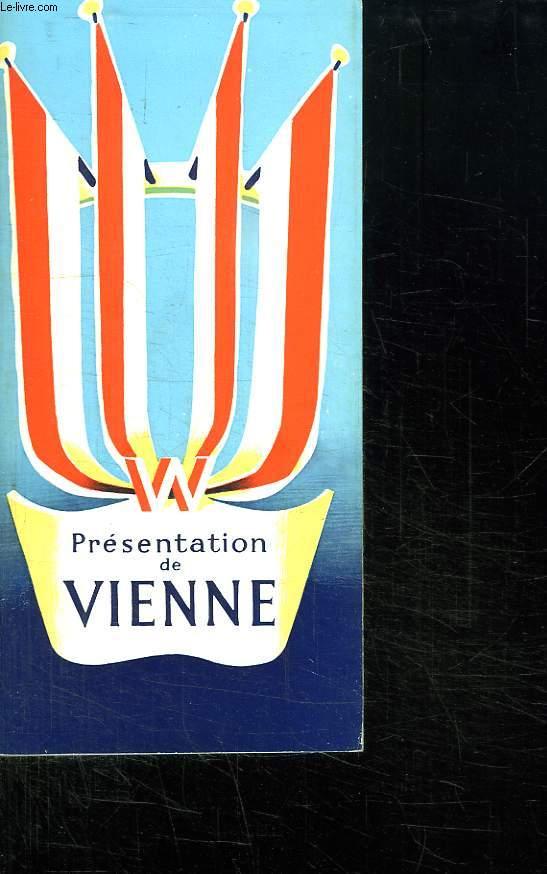VIENNE. PRESENTATION D UNE VILLE.CHOIX DES PRINCIPAUX MONUMENTS HISTORIQUES ET ARTISTIQUES DE LA CAPITALE.