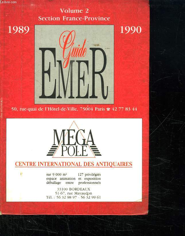 GUIDE EMER 1989 1990. VOLUME 2. SECTION FRANCE PROVINCE.