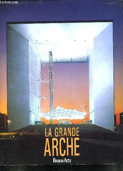 LA GRANDE ARCHE. BEAUX ARTS.