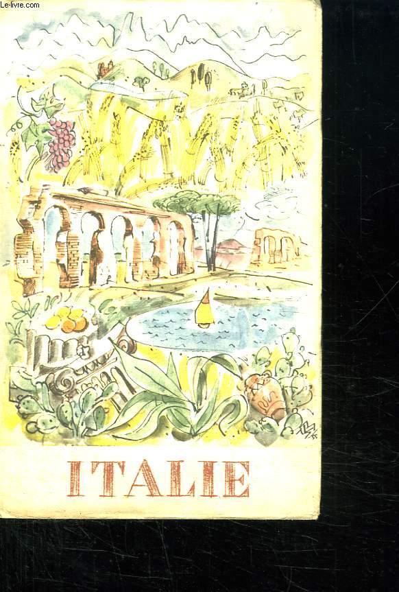 ITALIE. RENSEIGNEMENTS ET CONSEILS AU TOURISTE POUR SES VACANCES EN ITALIE.