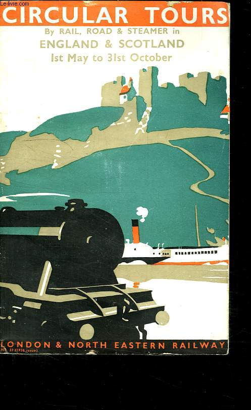 CIRCULAR BY RAIL ROAD AND STEAMER IN ENGLAND AND SCOTLAND. TEXTE EN ANGLAIS.