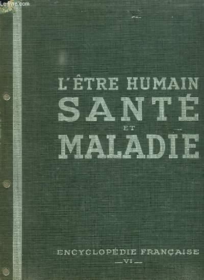 ENCYCLOPEDIE FRANCAISE TOME VI L ETRE HUMAIN.