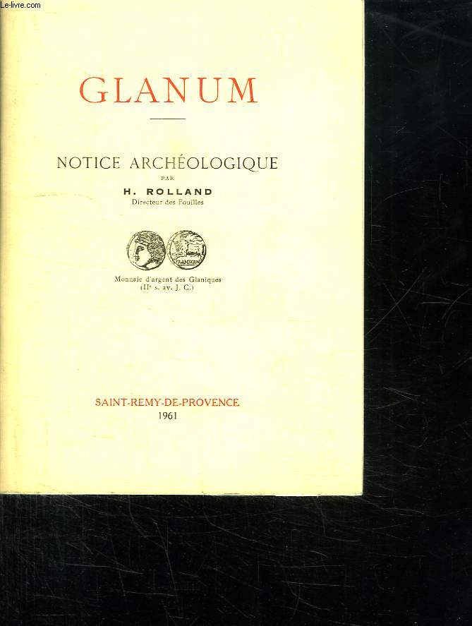 GLANUM. NOTICE ARCHEOLOGIQUE.