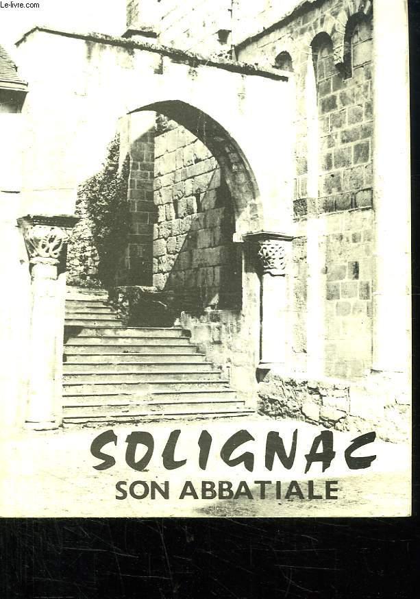 L EGLISE ABBATIALE. SOLIGNAC.