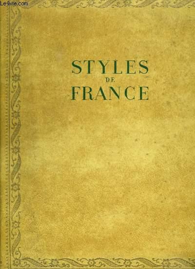 STYLES DE FRANCE. MEUBLES ET ENSEMBLES DE 1610 A 1920.