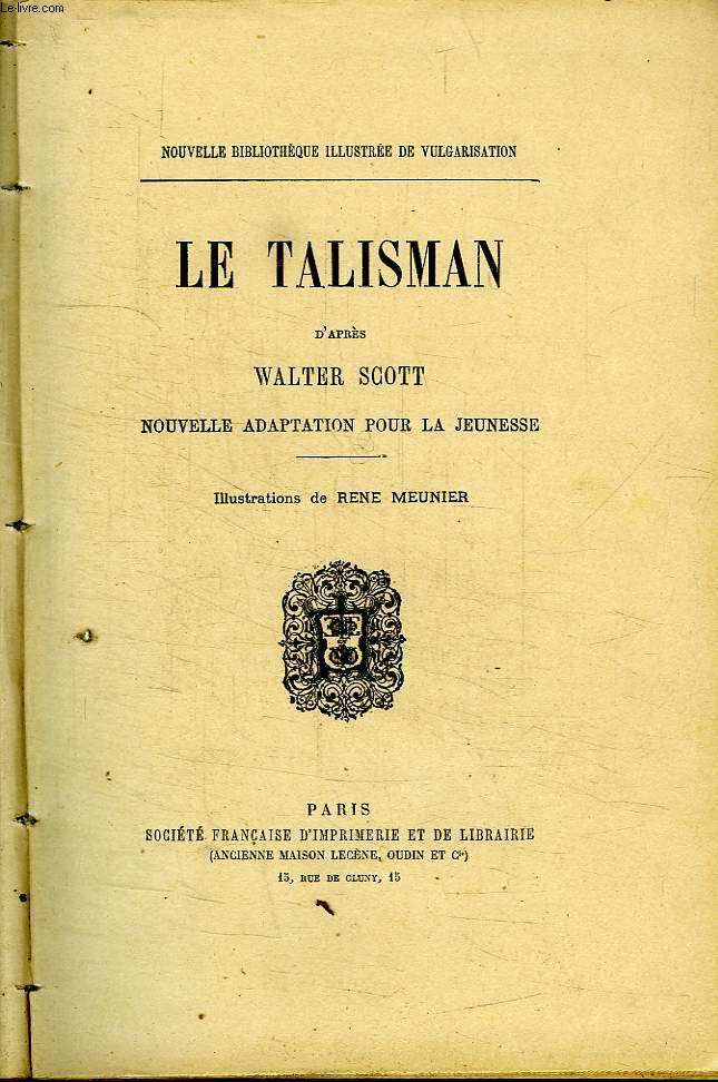 LE TALISMAN. COLLECTION BIBLIOTHEQUE ILLUSTREE DE VULGARISATION.