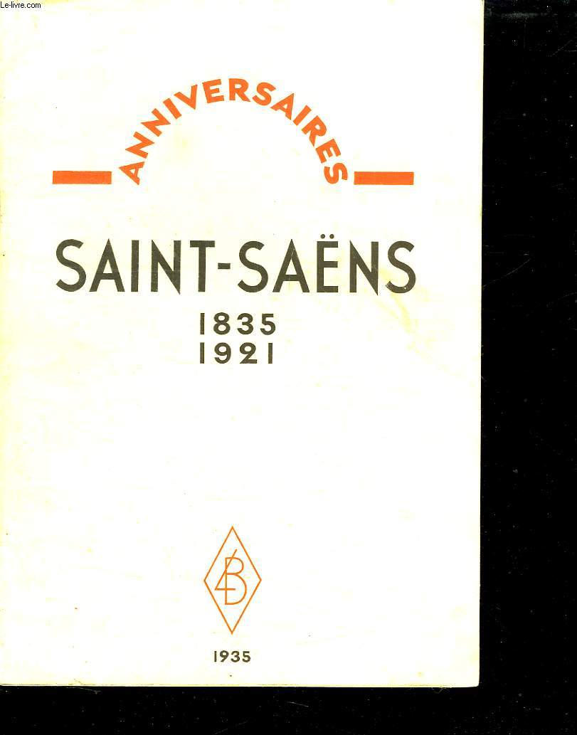 SAINT SAENS. 1835 - 1921.