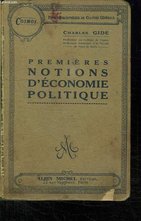 PREMIERES NOTIONS D ECONOMIE POLITIQUE.