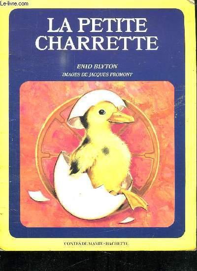 LA PETITE CHARRETTE.