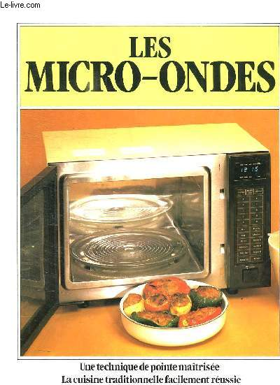 LES MICRO ONDES.