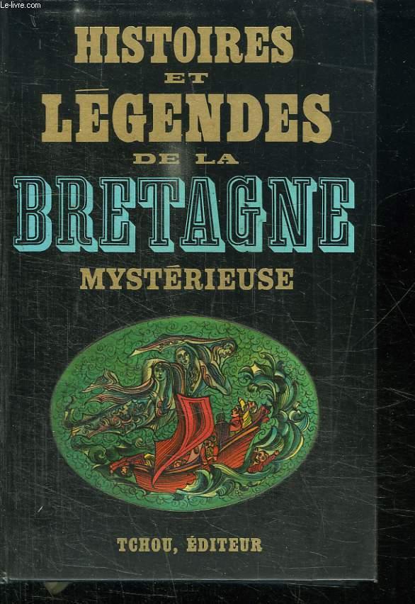 HISTOIRES ET LEGENDES DE LA BRETAGNE.