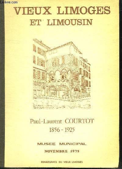VIEUX LIMOGES ET LIMOUSIN. MUSEE MUNICIPAL NOVEMBRE 1975.