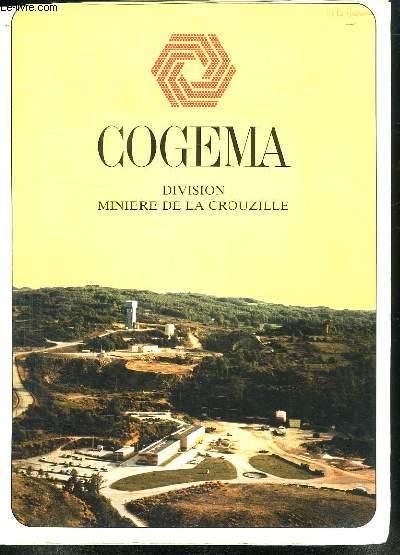 COGEMA. DIVISION MINIERE DE LA CROUZILLE. PLAQUETTE PUBLICITAIRE.