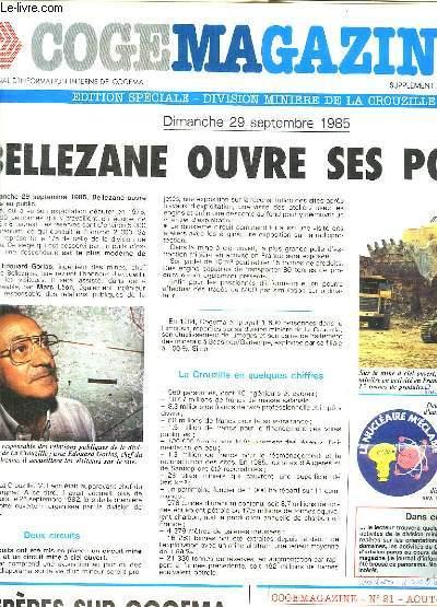 COGEMAGAZINE SUPPLEMENT AU N° 24.SEPTEMBRE 1985. SOMMAIRE: BELLEZANE OUVRE SES PORTES, SIX MILLE VISITEURS AU PUITS DE MARGNAC...
