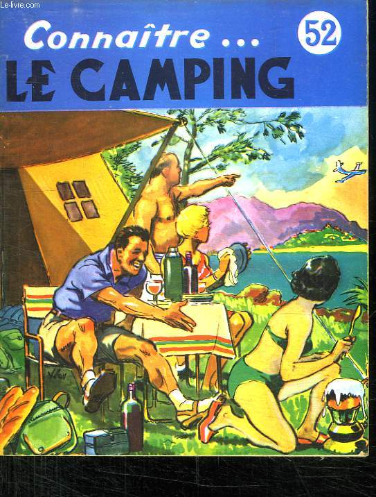 LE CAMPING. COLLECTION CONNAITRE N° 52.