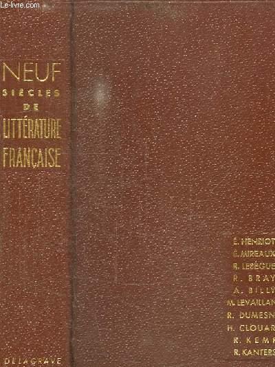 NEUF SIECLES DE LITTERATURE FRANCAISE DES ORIGINES A NOS JOURS.