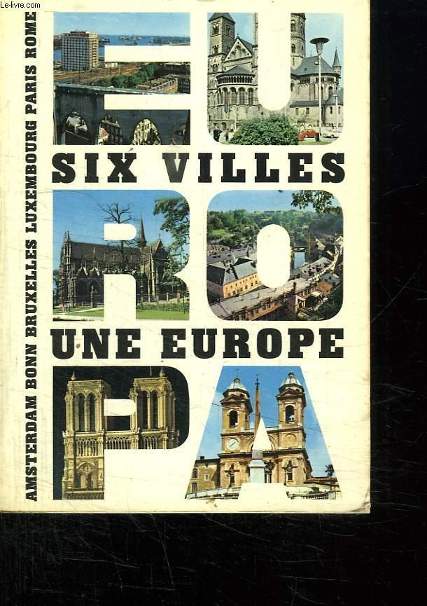 SIX VILLES UNE EUROPE.