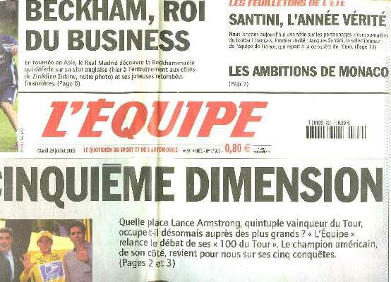 L EQUIPE DU MARDI 29 JUILLET 2003. SOMMAIRE: BECKHAM ROI DU BUSINESS, SANTINI L ANNEE VERITE, LES AMBITIONS DE MONACO...