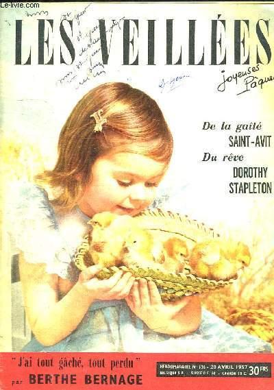 LES VEILLEES N° 136. 20 AVRIL 1957. SOMMAIRE: UN PROBLEME DE COEUR, NOTRE REFERENDUM VACANCES, LES SERVICES GRATUIT...