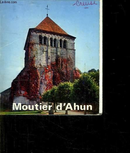 MOUTIER D AHUN. EN 4 LANGUE: ANGLAIS , FRANCAIS, ALLEMAND, ESPAGNOL.