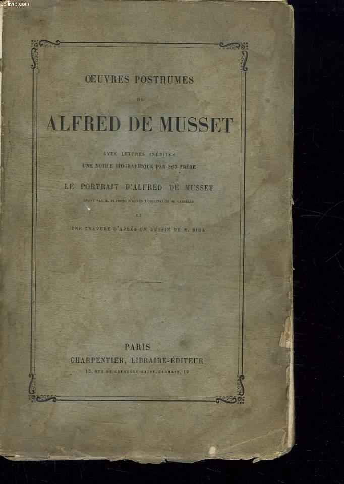 OEUVRES POSTUMES DE ALFRED DE MUSSET .