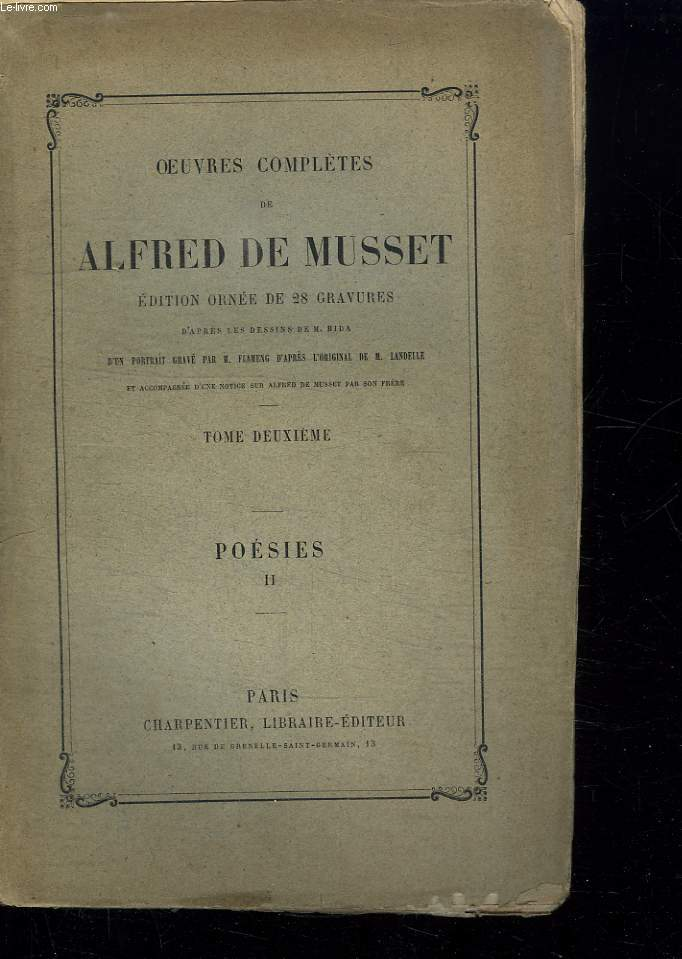 OEUVRES COMPLETES DE ALFRED DE MUSSET. TOME 2. POESIES II. MANQUE DES GRAVURES.