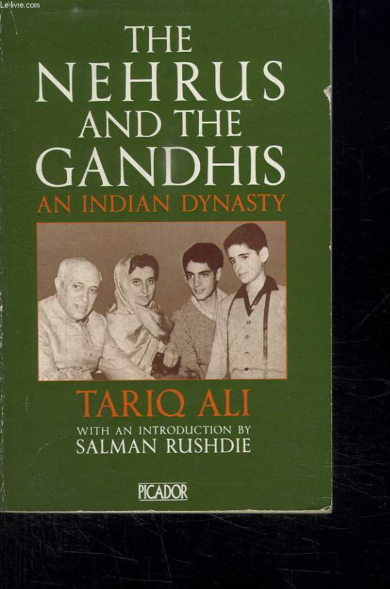 THE NEHRUS AND THE GANDHIS AN INDIAN DYNASTY. TEXTE EN ANGLAIS.