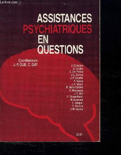 ASSISTANCES PSYCHIATRIQUES EN QUESTIONS.