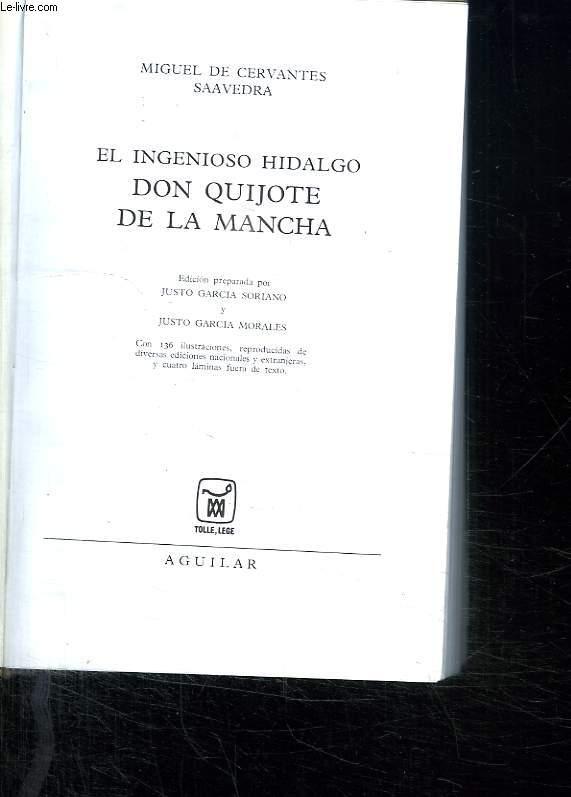 EL INGENIOSO HIDALGO DON QUIJOTE DE LA MANCHA. TEXTE EN ESPAGNOL.